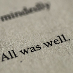 All was well. (kamera_krischtl) Tags: lastsentences harrypotter words books print macromondays printedword