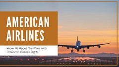 Know All About The Miles With American Airlines Flights (airlinesreservations0222) Tags: americanairlinesreservations americanairlinesflights americanairlinestickets americanairlines americanairlinesbooking