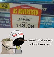 Wow ! That Saved A Lot Of Money (gagbee18) Tags: advertisement aww money