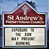 Exposure to the Son may prevent burning