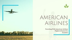 Traveling With American Airlines Flights Is Easier For Families (airlinesreservations0222) Tags: americanairlinesreservations americanairlinesflights americanairlinestickets americanairlines americanairlinesbooking