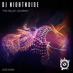 Dj Nightnoise - The Delay Journey Front Cover Album (Urban Chaos Records) (djnightnoise) Tags: cover album melodic techno house artist djnightnoise beatport release digital mp3 wavefile