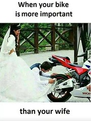 When Your Bike Is More Important Than Your Wife (gagbee18) Tags: aww bike jokes wife wtf
