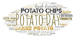 Potato Day (Ben Taylor55) Tags: potato day chips baked hash browns mashed potatoes tater skins french fries gratin croquette salad cake bread roasted wedges tag tags tagcloud word words wordcloud