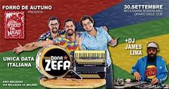 Trio Dona Zefa + DJ JAMES 30 sett.  Milano (James Lima.) Tags: dj james lima