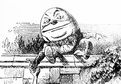 Humpty Dumpty - Alices Adventures in Wonderland 8514 (Brechtbug) Tags: humpty dumpty from pen name lewis carrolls alices adventures wonderland 1865 through lookingglass what alice found there 1871 illustration by sir john tenniel english illustrator graphic humorist political cartoonist prominent second half 19th century british humor story surreal scenes written charles lutwidge dodgson fantasy