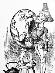 Humpty Dumpty - Alices Adventures in Wonderland 8505 (Brechtbug) Tags: humpty dumpty from pen name lewis carrolls alices adventures wonderland 1865 through lookingglass what alice found there 1871 illustration by sir john tenniel english illustrator graphic humorist political cartoonist prominent second half 19th century british humor story surreal scenes written charles lutwidge dodgson fantasy