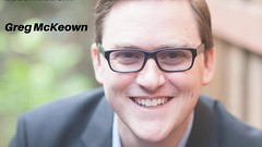 Live Life on Your Terms by Doing Less: Essentialism | Author Greg McKeown | Discipline | Focus |... (Zero Xcuses Podcast) Tags: live life your terms by doing less essentialism | author greg mckeown discipline focus