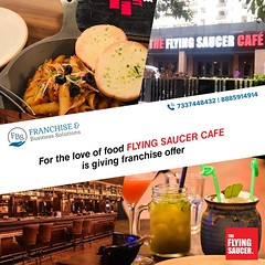 Flying Saucer Cafe Franchise opportunities in India (airavarma) Tags: india franchsie franchiseopportunities franchising food success successful money brand identity flyingsaucercafe cafefranchise location business franbs