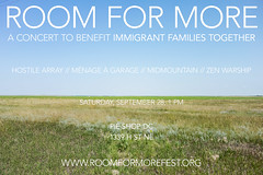 Room for More (concert 5) (Beau Finley) Tags: immigrantfamiliestogether beaufinley art flier flyer music concert gig benefit roomformore festival hostilearray menageagarage zenwarship midmountain