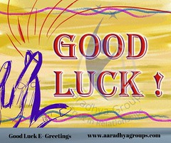 Good Luck E Greetings By Aaradhya Groups (aaradhyagroups01) Tags: aaradhya group i greeting cards