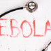 Bloody word Ebola with stethoscope