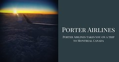 Porter Airlines takes you on a trip to Montreal Canada (airlinesreservations0222) Tags: porterairlinesreservations porterairlines