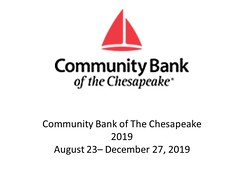 "Community Bank of the Chesapeake - August 23 - December 27, 2019 • <a style=""font-size:0.8em;"" href=""http://www.flickr.com/photos/124378531@N04/48636297748/"" target=""_blank"">View on Flickr</a>"
