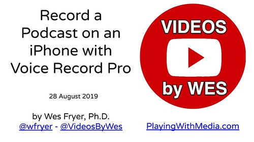 Record a Podcast on an iPhone with Voice Record Pro by Wesley Fryer, on Flickr