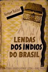 Lendas dos índios do Brasil (selecionadas e comentadas) (Baldus 1946)