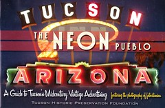 The Neon Pueblo Tucson Arizona (hmdavid) Tags: vintage tucson arizona theneonpueblo neon signs roadside advertising midcentury tucsonhistoricpreservationfoundation