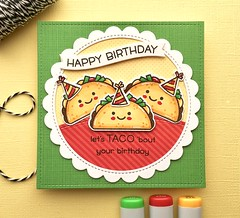 Let's TACO 'bout your Birthday (The Queen's Scene) Tags: card cardmaking colorthrowdown stamping handmadecard papercrafting taco lawnfawn lawncuts birthdaycard