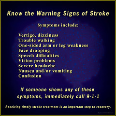 Know the Warning Signs of Stroke (Kymm Hinterberger) Tags: stroke heartdisease health symptoms psa medical bloodpressure