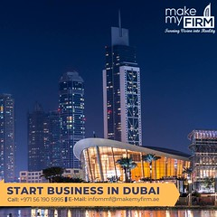 Start your business in Dubai (mariabrooks707) Tags: startup entrepreneur business dubai uae dubaistartups smallbusiness