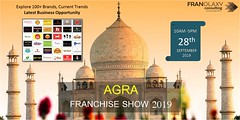 Agra Franchise Show 2019! (Franolaxy Consulting Pvt. Ltd.) Tags: franchising conference entrepreneur franchiseshow businessopportunities brands franchiseevent agra