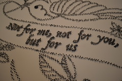 Not for me, not for you, but for us (Matt From London) Tags: batterseaartscentre bac london motto nails tacks