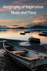 Geography of Inspiration: Music and Place (jessiev) Tags: geography music inspiration landscape travel