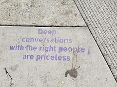 Deep conversations with the right people (quinn.anya) Tags: conversation graffiti deepconversation berkeley sidewalk