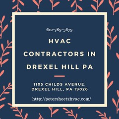 HVAC Contractors in Drexel Hill PA (Peter G. Sheetz Heating and Air Conditioning) Tags: hvac heating sheetz contractors drexel hill pa