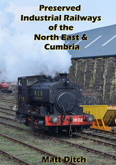 My new book! (Matt Ditch Photography) Tags: preserved industrial industrialrailway north east cumbria bowes railway tanfield beamish museum tyneside threlkeldquarryandminingmuseum aln valley weardale stainmore south tynedale lakeside haverthwaite locomotion book ebook train steam andrew barclay rsh peckett hunslet 040 060 ncb