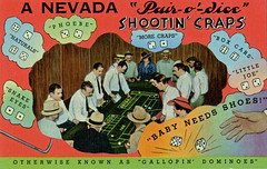 """A Nevada """"Pair-o-dice"""", Shootin' Craps, Otherwise Known As """"Galloping' Dominoes"""", Reno, Nevada (SwellMap) Tags: postcard vintage chrome old 60s 50s sixties fifties"""