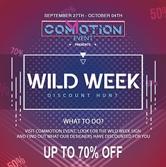 Wild Week - Commotion Event September Round (Commotion Event) Tags: commotionevent wildweek ww discount virtual flyer