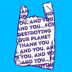 Thank you for destroying our planet (chuvardina) Tags: zeroplastic plastic ecofriendly plasticban pollution fridaysforfuture climatestrike savetheocean ocean sea social design banplastic nomoreplastic bag chuvardina ecology greenpeace save eco ban