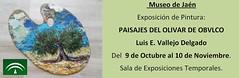 cartel exposicion luis emilio vallejo (M. Jalón) Tags: exposición pintura luis emilio vallejo paisaje olivar olivos porcuna obvlco