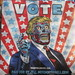 2019 VOTE Poster Times Square NYC with a They Live Touch 3666