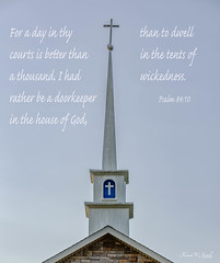 A Doorkeeper (Back Road Photography (Kevin W. Jerrell)) Tags: churchsteeples churches christianity quotes scripture backroadphotography nikond7200 sigmalens claibornecounty speedwell tennessee