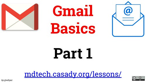 Gmail Basics - Part 1 by Wesley Fryer, on Flickr