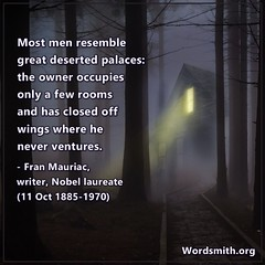 A THOUGHT FOR TODAY from A.Word.A.Day (Wordsmith.org) Tags: bornonthisday quotes quoteoftheday hauntedhouse spooky creepy scary halloween abandoned abandonedplaces deserted desertedplaces abandonedhouse night forest
