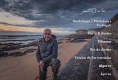 Workshops / Phototours (paulosilva3) Tags: workshops phototours portugal algarve açores porto aveiro ria de miramar granja landscape photography urban seascape