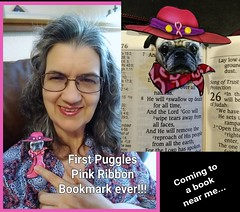 Showing First Puggles Pink Ribbon Bookmark in use (mimitalks, married, under grace) Tags: pngformatribbonsformanyconditionsdiseasesdisorders breastcancerawareness ribbonsforanycause ribbonawareness thinkingpinkforbreastcancerawareness thinkingpinkribbon thinkingpinkforbreastcancerawarenessribbon octoberawareness pink thinkpink pinkribbon thinkingpink kids girls beingaware breastcancerawarenessmonth october breastcancer digital thinkpinkforbreastcancerawareness awareness breastcancerawarenessproject thinkingpinkproject digitalbreastcancerawareness digitaldesign art layout paintshoppro paintshopprocreations paintshopprocreation photocreations photocreation creations imaging photoimaging computerdesign computergraphicspink pinkribbonawareness breastcancerimage project awarenessallcolors 2010 breast cancer squarequiltdigital square submissionquilt entryquilt design women ladies females grandmother grandma granddaughter legacy theperfectpinkdiamond pinkribbonsforawareness mimitalksmarriedwchildren mimitalksphotostream 2012digitalbreastcancerawarenessquilt digitalquiltsquareforbca quilt digitalquilt 2013digitalbreastcancerawarenessquilt sensational mimitalksmarriedundergrace 8annualdigitalbreastcancerawarenessquilts breastcancerawarenessbookmarks pinkribbonbookmarkstomakewithownphotoand7freetemplates