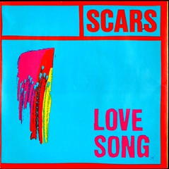 Scars - Love Song - UK - 1980 (Affendaddy) Tags: vinylsingles scars lovesong prerecords pre005 uk 1980 1970sukpoppunk collectionklaushiltscher