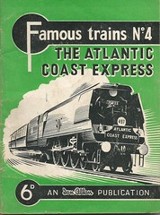 00a The Atlantic Coast Express. Famous trains No.4. Ian Allan (Clementinos2009) Tags: 2011atlanticcoastexpresslondontonewquay4th6thseptember cathedralsexpress steamdreams theatlanticcoastexpressfamoustrainsno4ianallan