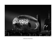 Museum of the future (Graeme Gordon) Tags: dubai longexposure uae urban landscape cityscape sheikzayedroad sheik zayed