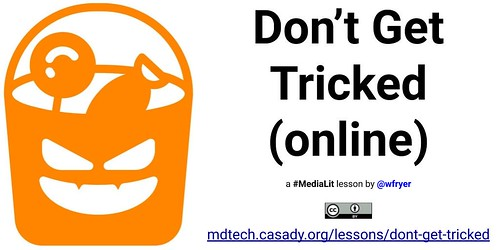 Don't Get Tricked Online Lesson by Wesley Fryer, on Flickr