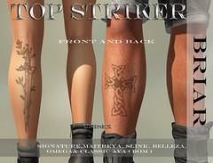 TOP STRIKER BRIAR (Top Striker) Tags: topstriker briartattoo legtattoo unisex maitreya signature omega slink belleza standardavatar bakesonmesh bom