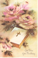 God Bless Your Birthday (booboo_babies) Tags: retro religious christian flowers pastel oldfashioned oldschool birthday