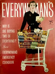 """""""Why Is She Buying Two of Everthing"""" (saltycotton) Tags: """"grocery store"""" supermarket groceries """"shopping cart"""" housewife """"everywoman's"""" vintage magazine advertisement ad 1956 1950s"""
