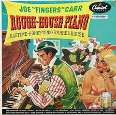 "Joe ""Fingers"" Carr - Rough House Piano (artyfakt*) Tags: vintage vinyl records artyfakt lp album cover art 50s 1950s ragtime saloon barrelhouse honkytonk"