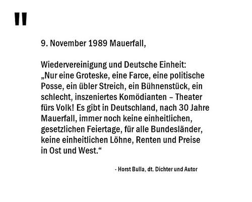 30 Jahre Mauerfall - Wiedervereinigung und Deutsche Einheit nur eine Gorteske, eine Farce, eine politische Posse. - Horst Bulla (0)