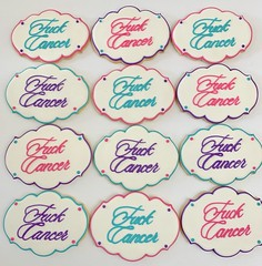 Fuck Cancer Cookies (kelleyhart) Tags: suagrcookies customcookies kelleyhartcustomcookies fuckcancer